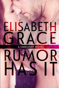 Rumor Has It by Elisabeth Grace-ebooksm